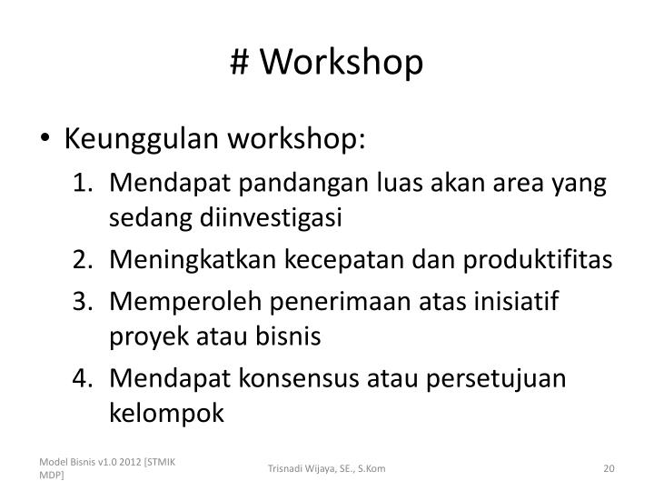 # Workshop