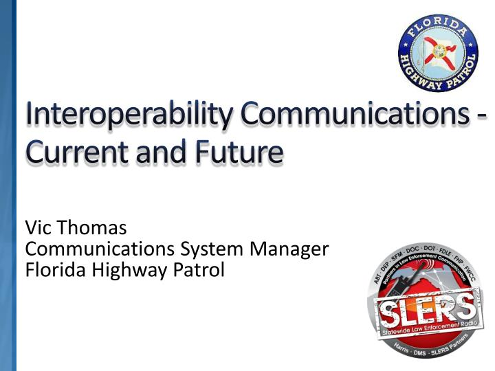 interoperability communications current and future n.