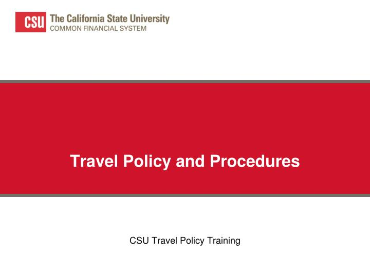 travel policy and procedures n.