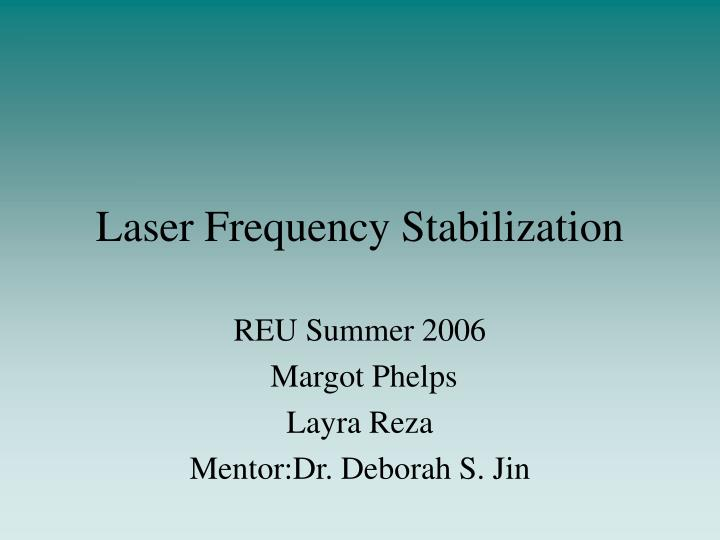 Ppt Laser Frequency Stabilization Powerpoint