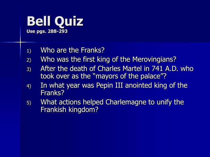 bell quiz use pgs 288 293 n.