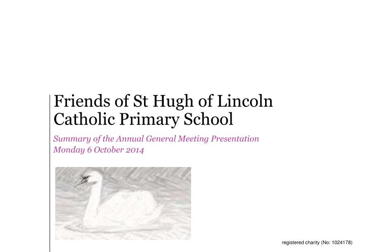 friends of st hugh of lincoln catholic primary school n.