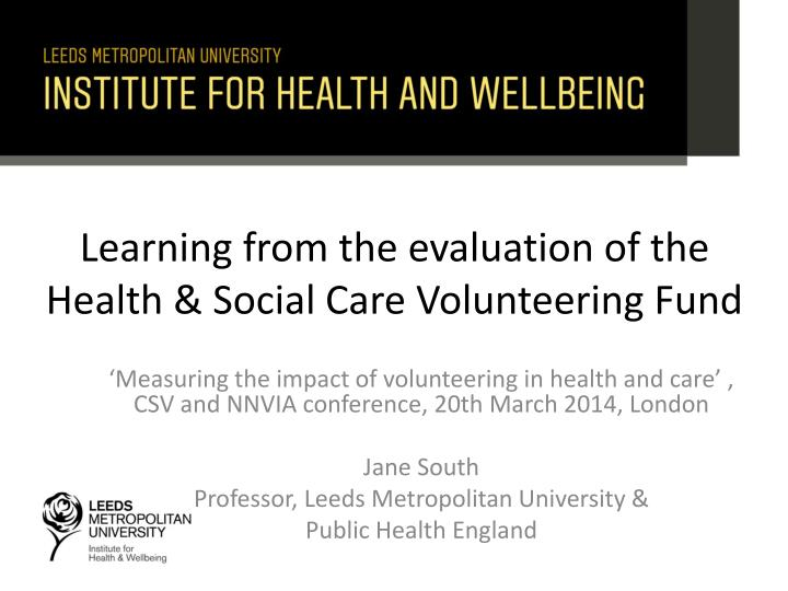 learning from the evaluation of the health social care volunteering fund n.