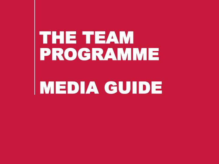 the team programme media guide n.
