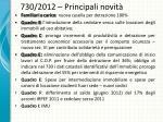730 2012 principali novit