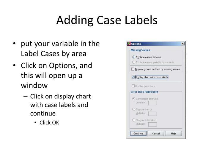 Adding Case Labels