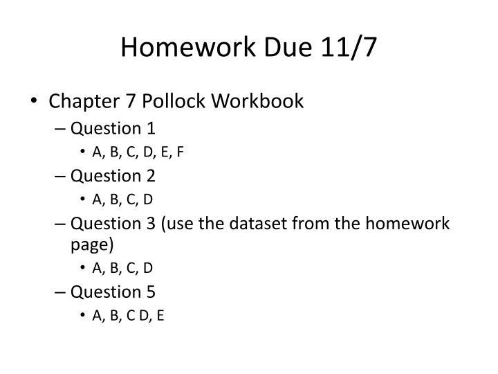 Homework Due 11/7