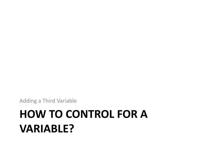 Adding a Third Variable
