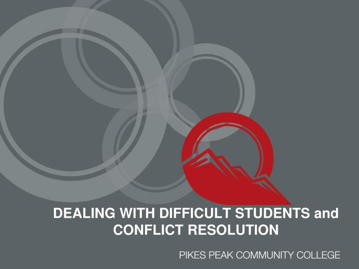 dealing with difficult students and conflict resolution n.