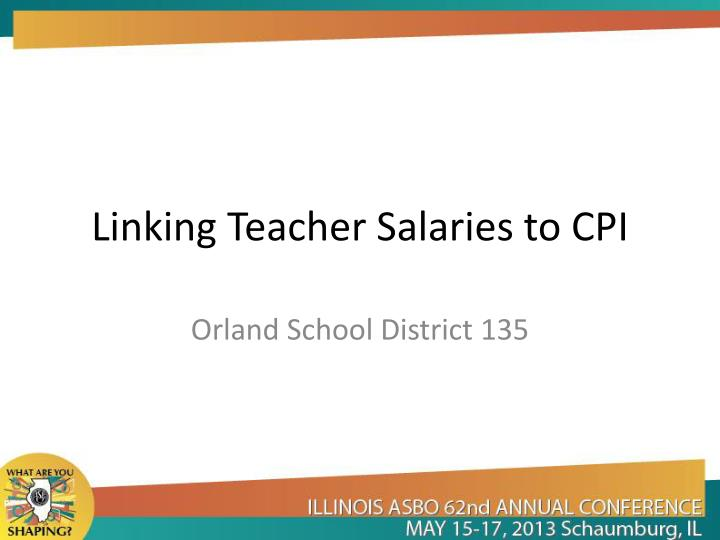 linking teacher salaries to cpi n.