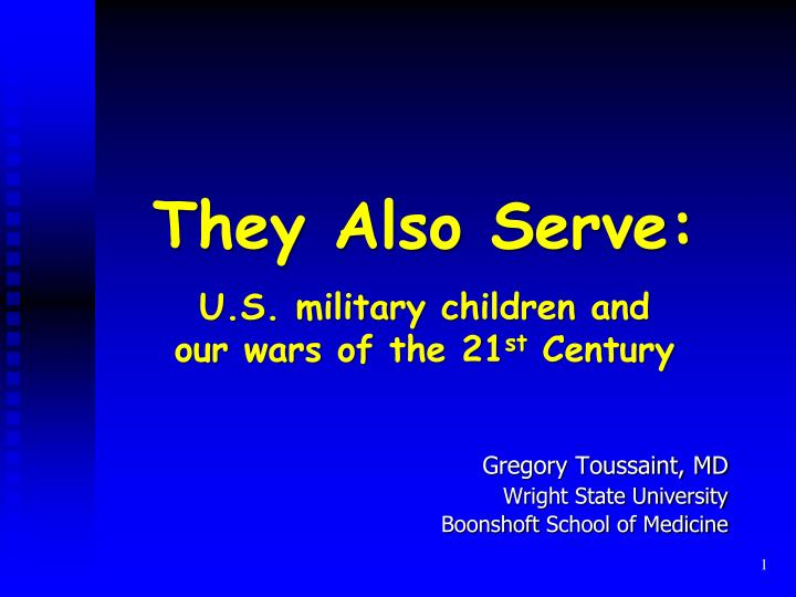 they also serve u s military children and our wars of the 21 st century n.