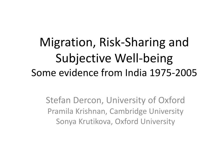 migration risk sharing and subjective well being some evidence from india 1975 2005 n.