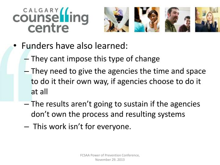 Funders have also learned: