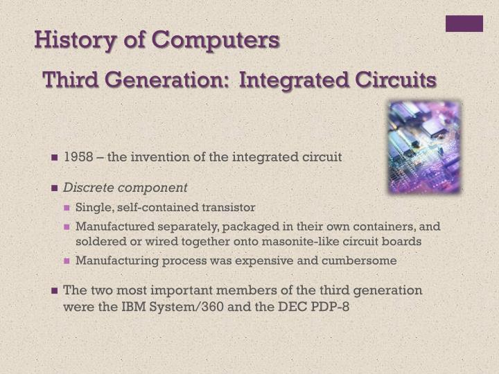 Third Generation:  Integrated Circuits