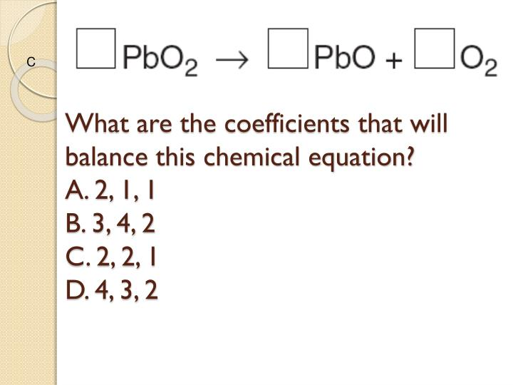 What are the coefficients that will balance this chemical equation?