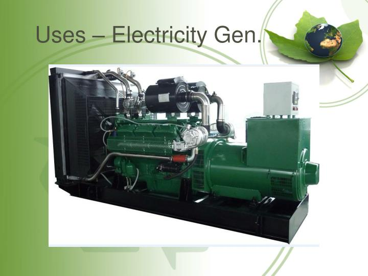 Uses – Electricity Gen.