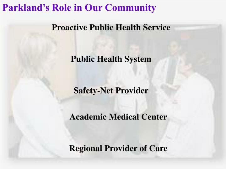 Parkland's Role in Our Community