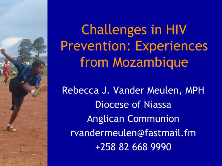 challenges in hiv prevention experiences from mozambique n.