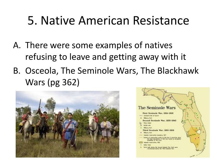 5. Native American Resistance