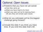 optional open issues