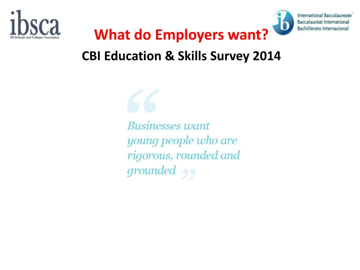 What do Employers want?