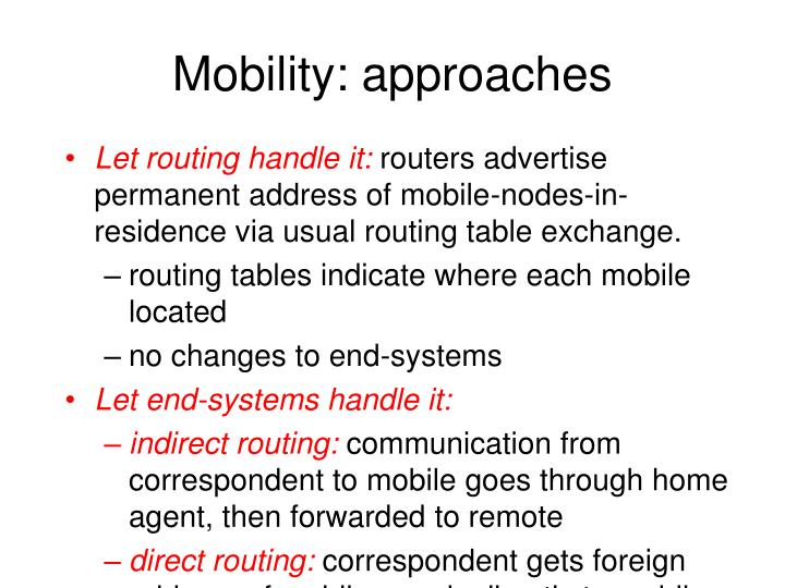 Mobility: approaches