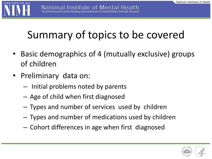 Summary of topics to be covered