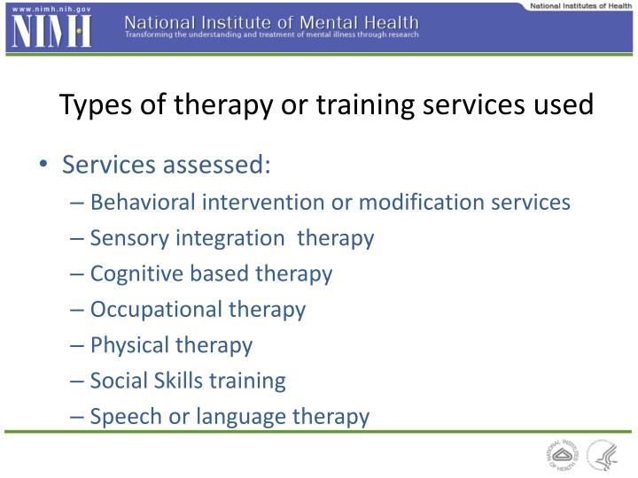 Types of therapy or training services used