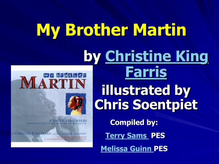 my brother martin n.