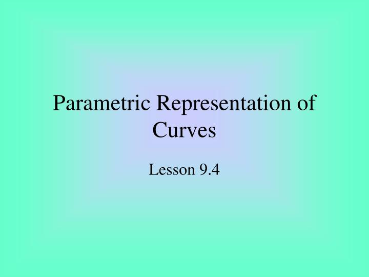 parametric representation of curves n.