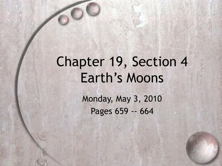 chapter 19 section 4 earth s moons n.