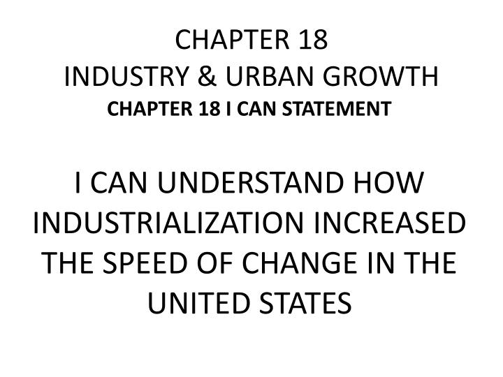 chapter 18 industry urban growth n.