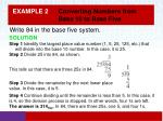 example 2 converting numbers from base 10 to base five