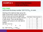 example 6 converting between octal and binary1