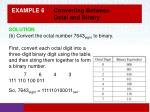 example 6 converting between octal and binary2