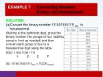 example 7 converting between binary and hexadecimal1