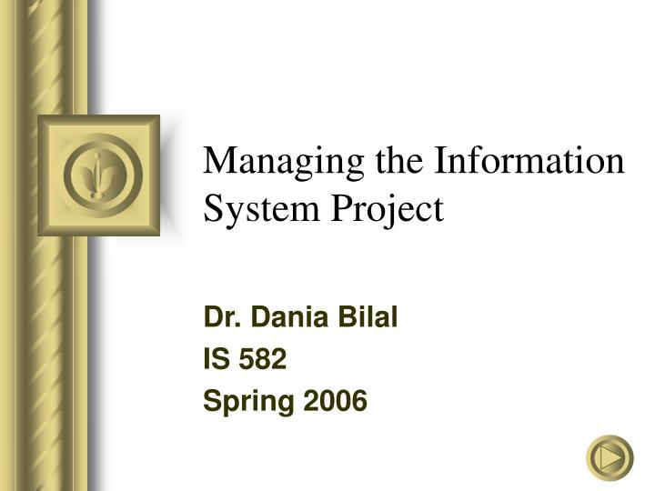 managing the information system project n.
