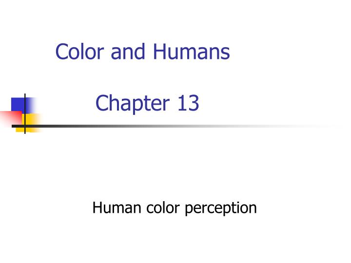color and humans chapter 13 n.