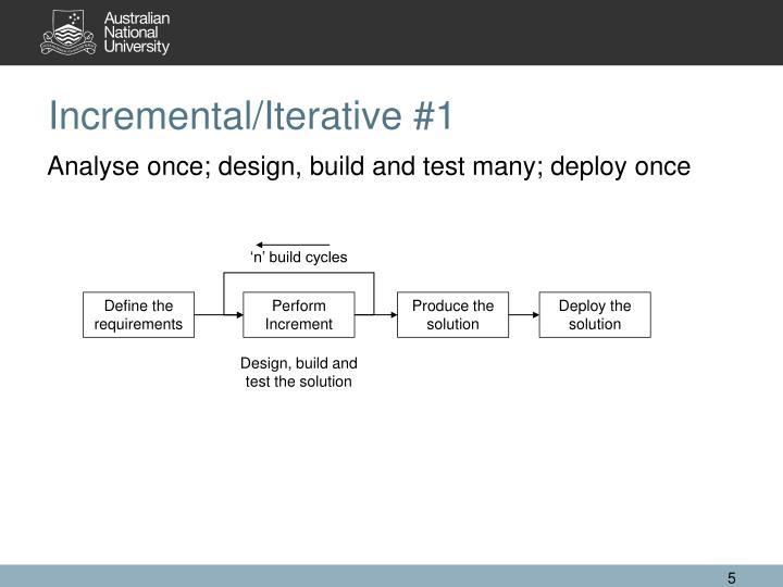 Incremental/Iterative #1