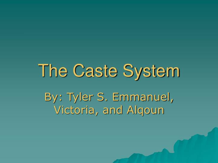 the caste system n.
