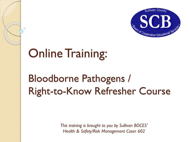 online training bloodborne pathogens right to know refresher course n.