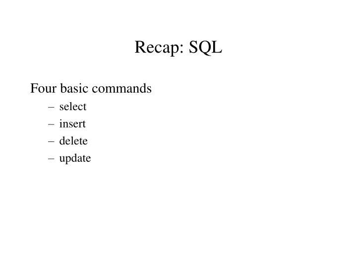 Recap: SQL