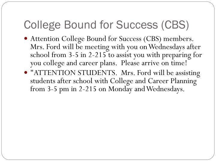 College Bound for Success (CBS)