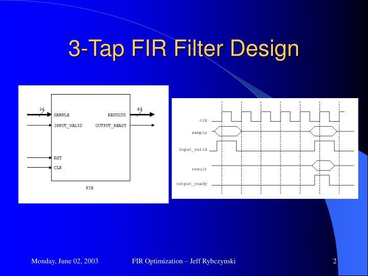 3 tap fir filter design