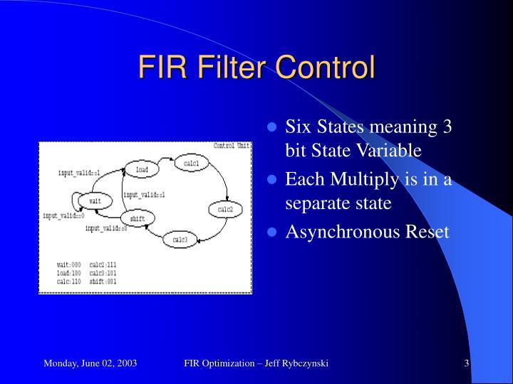 Fir filter control