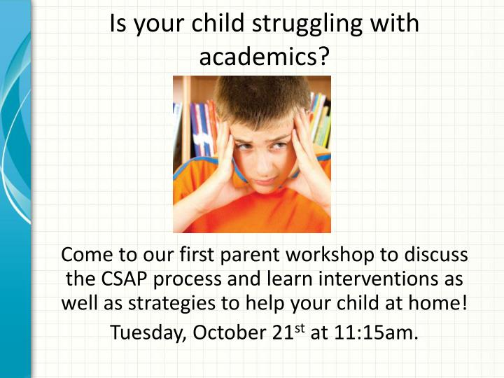 Is your child struggling with academics?