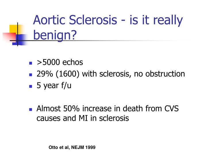Aortic Sclerosis - is it really benign?