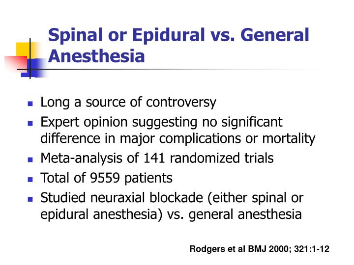 Spinal or Epidural vs. General Anesthesia
