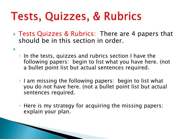 Tests, Quizzes, & Rubrics