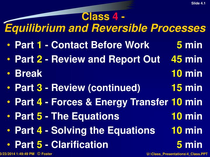 Class 4 equilibrium and reversible processes